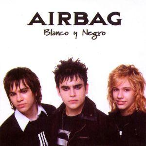 Airbag - Blanco y Negro (2006)