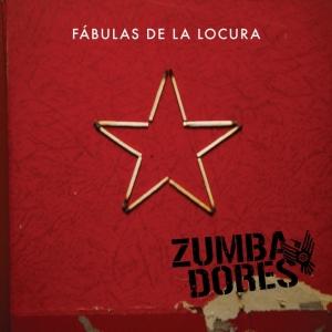 Zumbadores - Fábulas de la Locura (2012)
