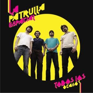 La Patrulla Espacial - Todos Los Ocasos (2009)