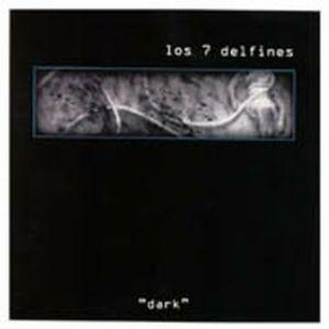 Los Siete Delfines - Dark (1997)