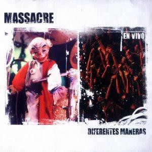 Massacre - Diferentes Maneras (2005)