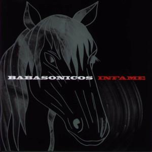 Babasonicos - Infame (2003)