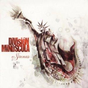 División Minúscula - Sirenas (2008)