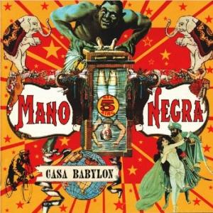 Mano Negra - Casa Babylon (1994)
