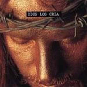 Dios los Cria - Dios los Cria (1996)