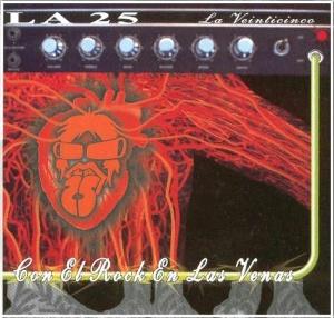La 25 - Con el Rock en las Venas (2004)