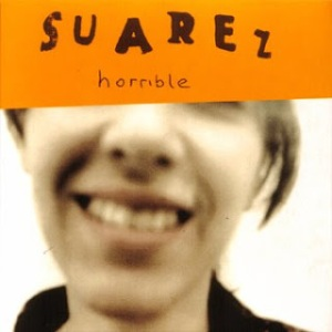 Suarez - Horrible (1995)