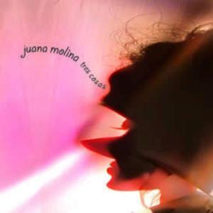 Juana Molina - Tres Cosas (2002)