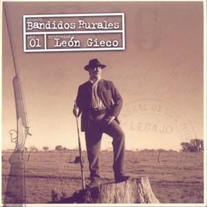 Leon Gieco Bandidos Rurales