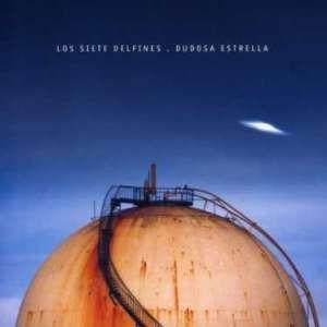 Los Siete Delfines - Dudosa Estrella (1999)