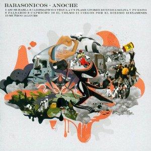 Babasonicos - Anoche (2005)