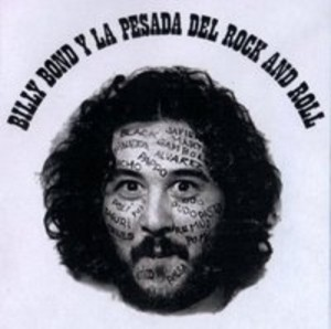 Billy Bond y La Pesada del Rock and Roll - Volumen 1 (1971)