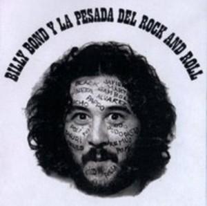 Billy Bond y La Pesada del Rock and Roll - Volumen 1 (1971)