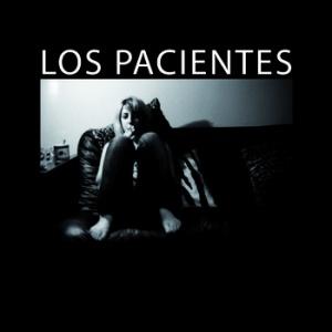 Los Pacientes - Los Pacientes (2010)