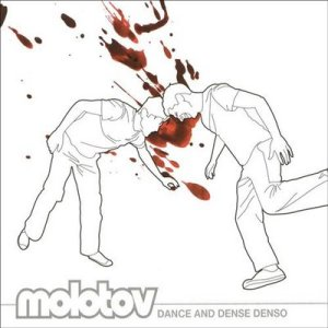 Molotov - Dance and Dense Denso (2003)