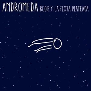 Bodie y la Flota Plateada - Andromeda