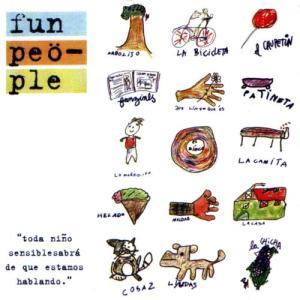 Fun People - Todo Niño Sensible Sabrá de qué Estamos Hablando (1997)