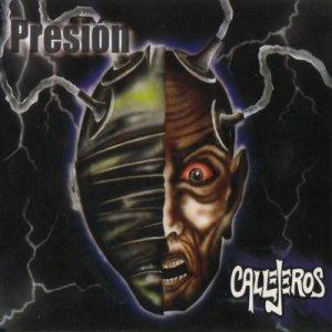 Callejeros - Presión (2003)