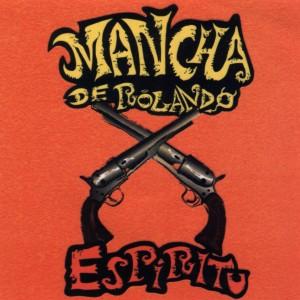 Mancha de Rolando - Espíritu (2006)