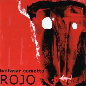 Baltasar Comotto - Rojo (2008)