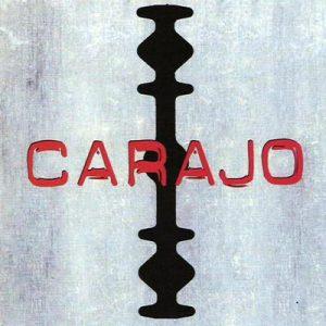 Carajo - Carajo (2002)