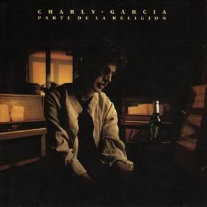 Charly Garcia – Parte de la Religión (1987)