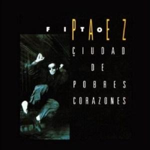 Fito Páez - Ciudad de Pobres Corazones (1987)