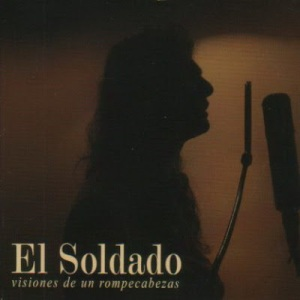 El Soldado - Visiones de un Rompecabezas (2006)