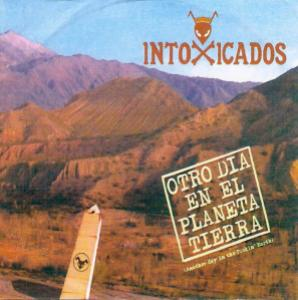 Intoxicados - Otro Día en el Planeta Tierra (2005)