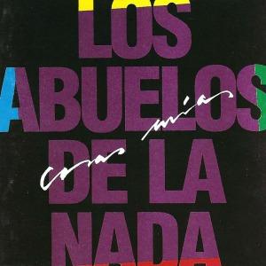 Los Abuelos de la Nada - Cosas Mías (1986)