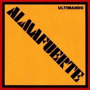 Almafuerte - Ultimando (2003)