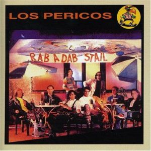 Los Pericos - Rab A Dab Stail (1990)