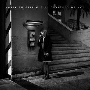 El Cuarteto de Nos - Habla Tu Espejo (2014)