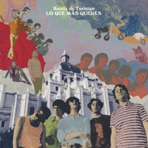 Banda de Turistas - Lo Que Más Querés (2014)