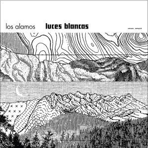 Los Álamos - Luces Blancas (2014)