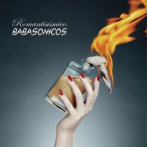 Babasonicos - Romantisísmico (2013)