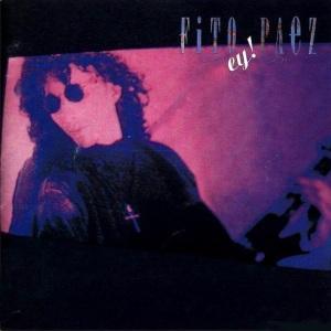 Fito Paez - Ey! (1988)
