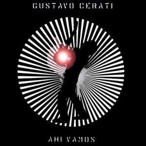 Gustavo Cerati - Ahí Vamos (2006)