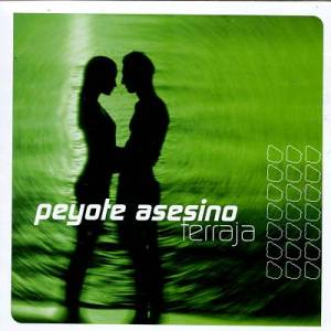El Peyote Asesino - Terraja (1998)