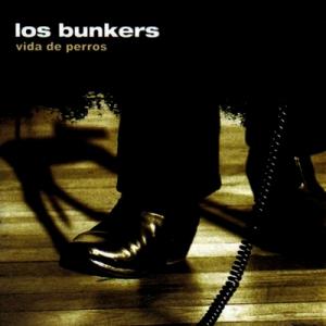Los_Bunkers_-_Vida_de_Perros