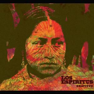 Los Espíritus - Gratitud (2015)