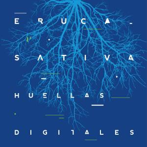 Eruca Sativa - Huellas Digitales (2014)