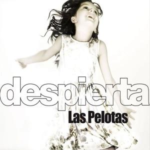 Las Pelotas - Despierta (2009)