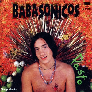 Babasonicos - Pasto (1992)