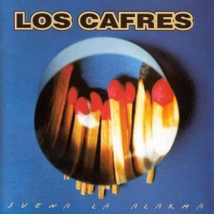 Los Cafres - Suena La Alarma (1997)