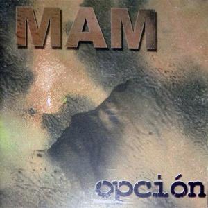 MAM - Opción (1999)
