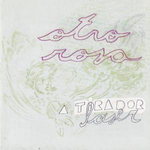 A-Tirador Láser - Otro Rosa (2002)