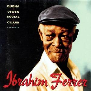 ibrahim-ferrer-buena-vista-social-club-presents-ibrahim-ferrer-1999