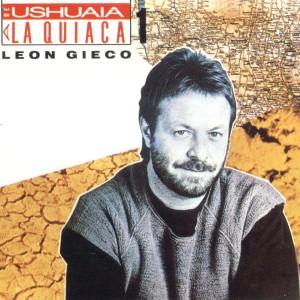 leon-gieco-de-ushuaia-a-la-quiaca-disco-1-1985