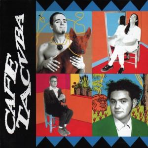 cafe-tacvba-cafe-tacvba-1992